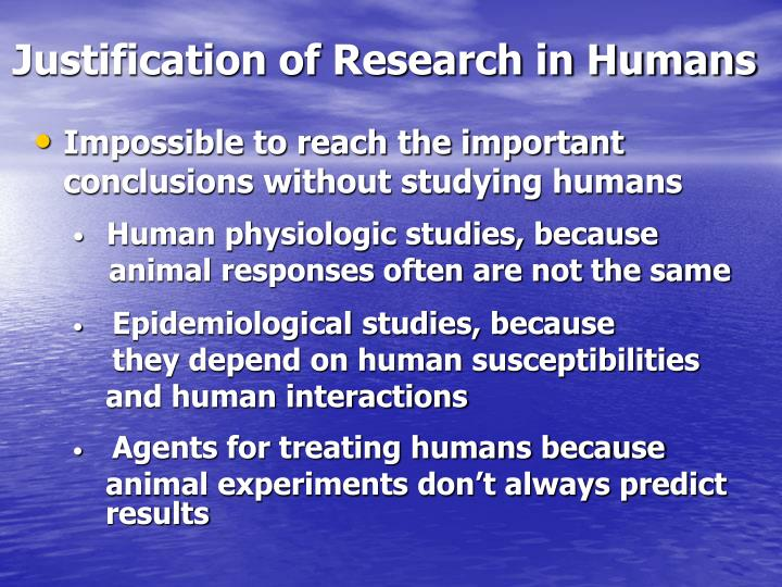 justification of research in humans n.