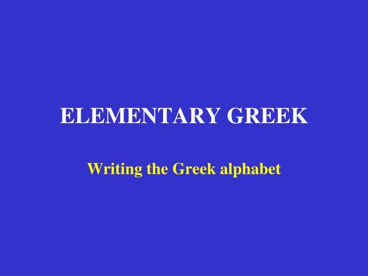 Elementary greek1