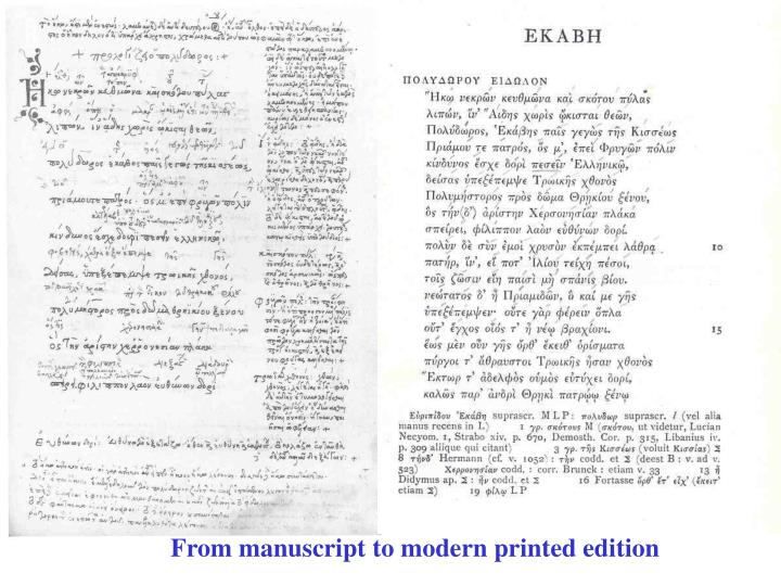 From manuscript to modern printed edition