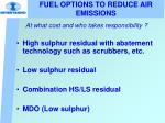 fuel options to reduce air emissions