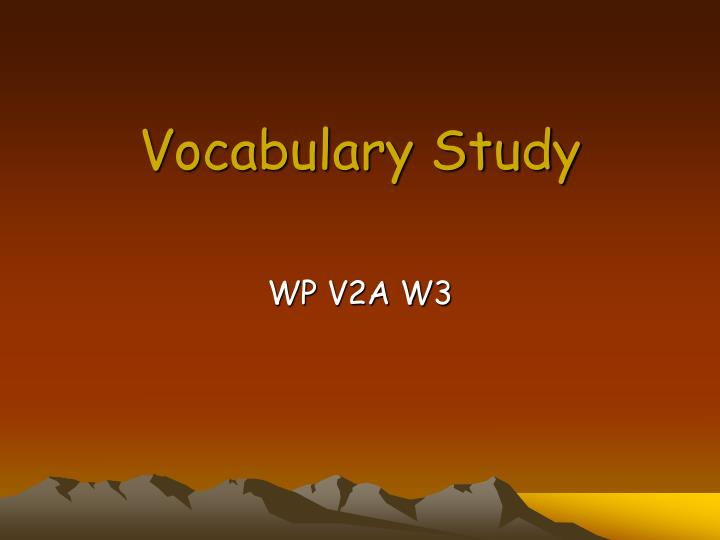vocabulary study n.