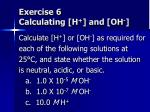 exercise 6 calculating h and oh