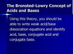 the bronsted lowry concept of acids and bases