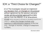 ich a third choice for changes