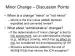 minor change discussion points