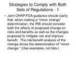 strategies to comply with both sets of regulations 1