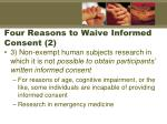 four reasons to waive informed consent 2
