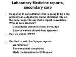 laboratory medicine reports secondary care1