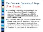 the concrete operational stage 7 to 12 years1