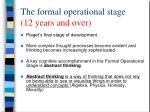 the formal operational stage 12 years and over