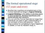 the formal operational stage 12 years and over1