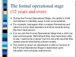 the formal operational stage 12 years and over2