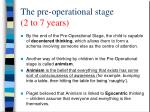 the pre operational stage 2 to 7 years2