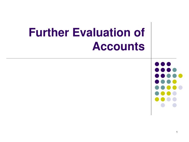 further evaluation of accounts n.