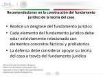 recomendaciones en la construcci n del fundamento jur dico de la teor a del caso