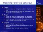 modifying form field behaviour