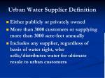 urban water supplier definition