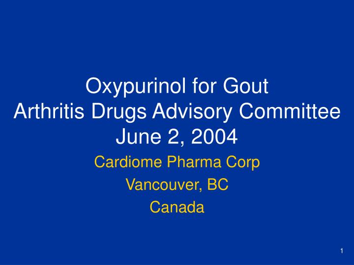 oxypurinol for gout arthritis drugs advisory committee june 2 2004 n.