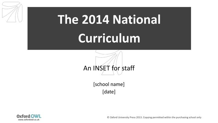 changes to the national curriculum The national curriculum forms one part of the school curriculum 23 all state schools are also required to make provision for a daily act of collective worship and must teach religious education to pupils at every key stage and sex and.