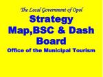 the local government of opol strategy map bsc dash board office of the municipal tourism