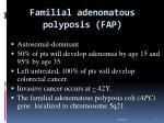 familial adenomatous polyposis fap