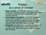 phoebe as a proof of concept