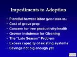 impediments to adoption