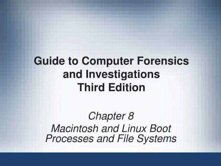 guide to computer forensics and investigations third edition n.