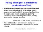 policy changes a sustained worldwide effort