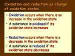 oxidation and reduction as change of oxidation states