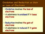 oxidation and reduction as gain or loss of electrons