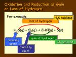 oxidation and reduction as gain or loss of hydrogen1