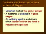 oxidation and reduction as gain or loss of oxygen