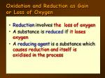 oxidation and reduction as gain or loss of oxygen1