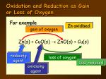 oxidation and reduction as gain or loss of oxygen2
