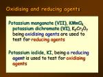 oxidising and reducing agents4