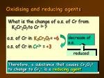 oxidising and reducing agents8