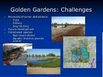 golden gardens challenges