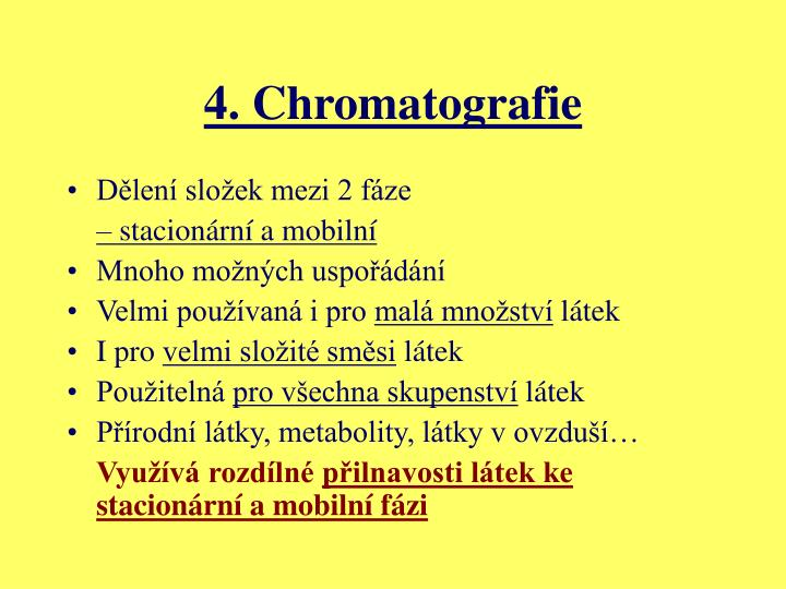 4. Chromatografie
