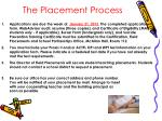 the placement process