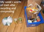 my week s worth of trash after recycling and composting