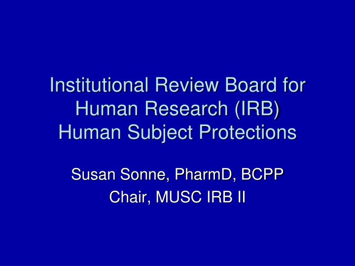 institutional review board for human research irb human subject protections n.