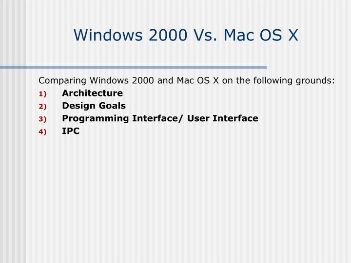 windows 2000 vs mac os x n.