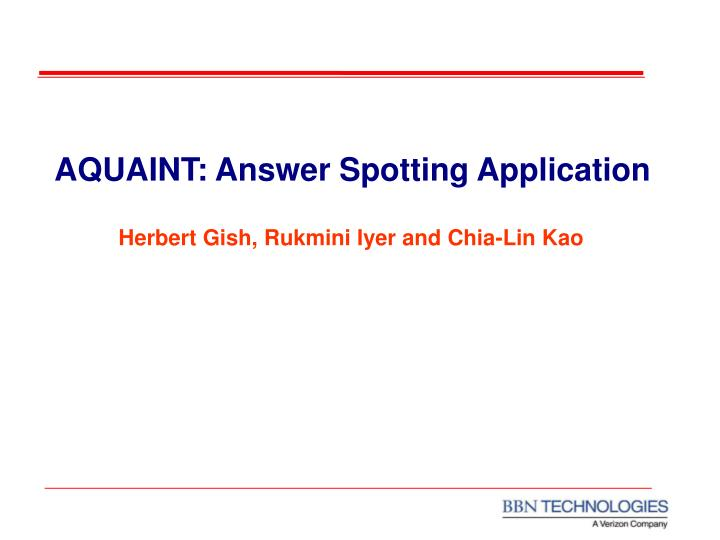 aquaint answer spotting application n.
