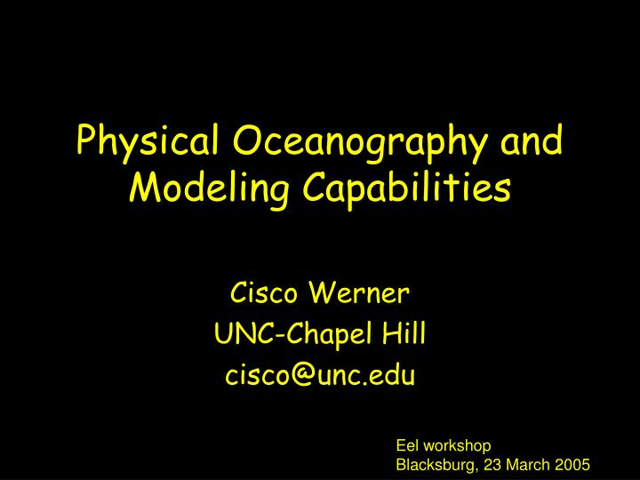physical oceanography and modeling capabilities n.