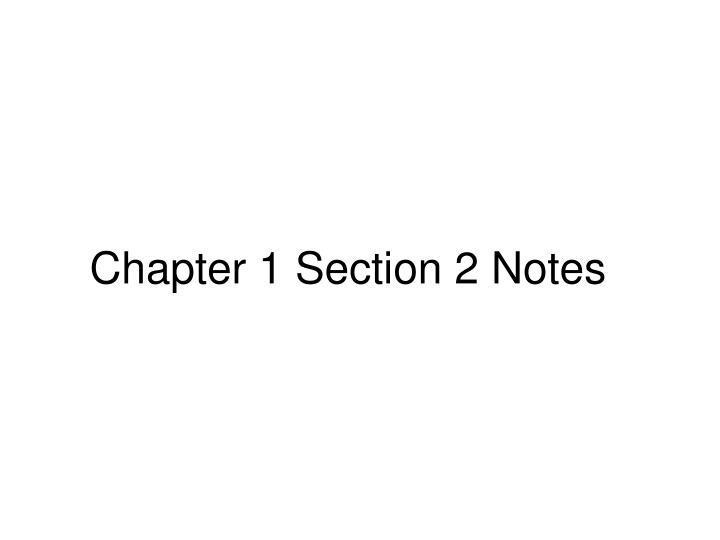 chapter 1 section 2 notes n.