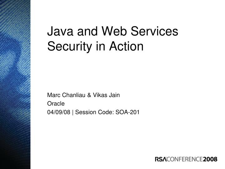 Java and web services security in action