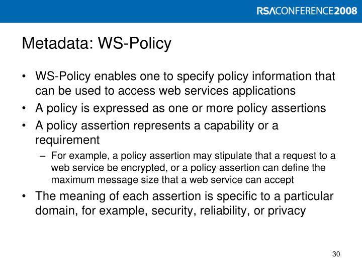 Metadata: WS-Policy