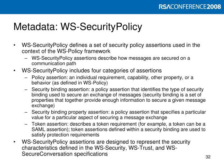 Metadata: WS-SecurityPolicy