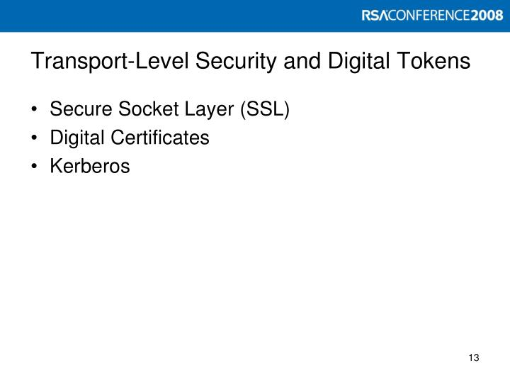 Transport-Level Security and Digital Tokens